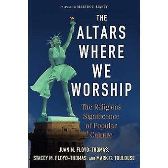 The Altars Where We Worship by Toulouse & Mark