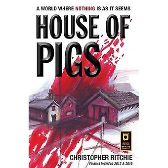 House of Pigs by Ritchie & Christopher