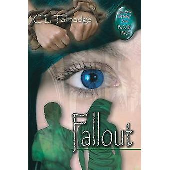 Fallout Green Stone of Healing Series  Book Two by Talmadge & C. L.