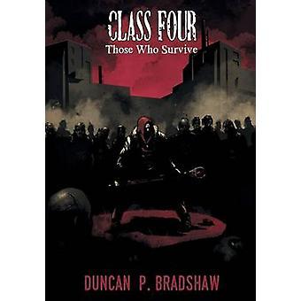 Class Four Those Who Survive by Bradshaw & Duncan P