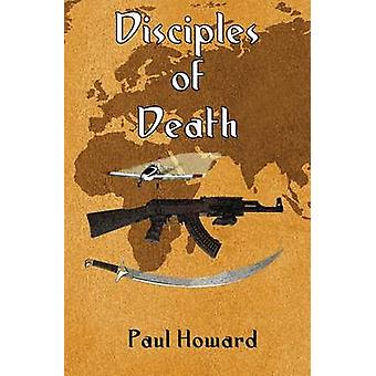 Disciples of Death by Howard & Paul