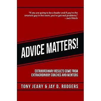Advice Matters by Jeary & Tony