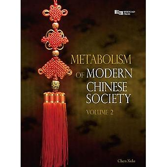 Metabolism of Modern Chinese Society Vol. 2 by Xulu & Chen