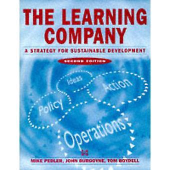Learning Company - Une stratégie de développement durable par Mike Pedl