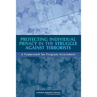 Protecting Individual Privacy in the Struggle Against Terrorists - A F