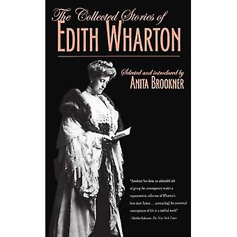 The Collected Stories of Edith Wharton by Edith Wharton - 97807867111