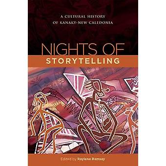 Nights of Storytelling - a Cultural History of New Caledonia door Raylen