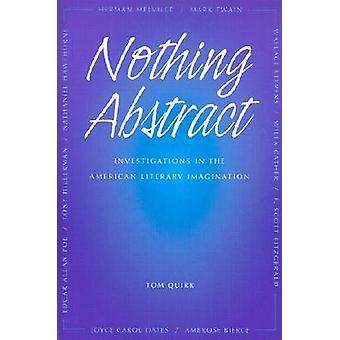 Ingenting Abstrakt - Undersökningar i den amerikanska litterära Fantasi