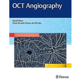 OCT Angiography by David Chow - 9781626234734 Book
