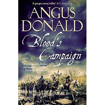 Blood's Campaign - There can only be one victor . . . by Angus Donald