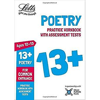 Letts Common Entrance Success - Letts 13+ Poetry - Practice Workbook