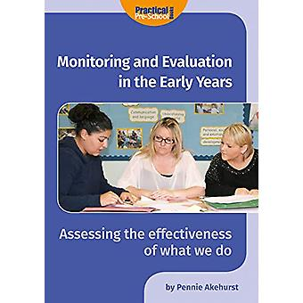 Monitoring and Evaluation in the Early Years by Pennie Akehurst - 978