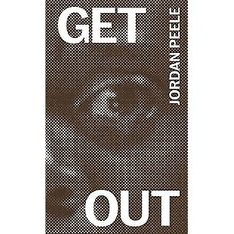 Get out - The Complete Annotated Screenplay by Jordan Peele - 97819417