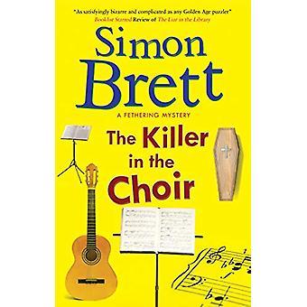 The Killer in the Choir by Simon Brett - 9781780291185 Book