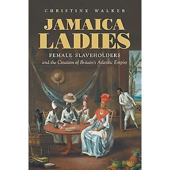 Jamaica Ladies by Walker & Christine