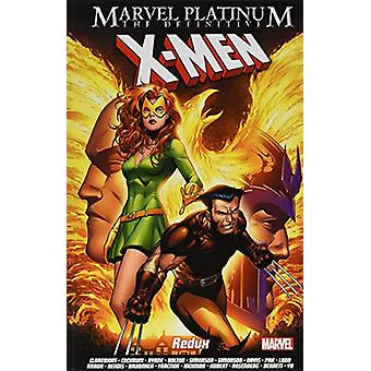 Marvel Platinum - The Definitive X-men Redux by Stan Lee - 97818465393