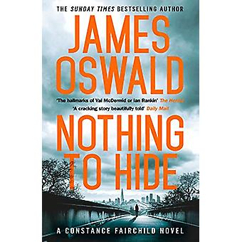Nothing to Hide by James Oswald - 9781472267337 Book