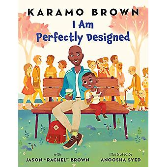 I Am Perfectly Designed by Karamo Brown - 9781250232212 Book