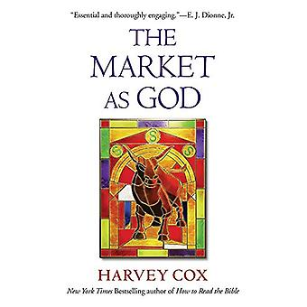 The Market as God by Harvey Cox - 9780674241572 Book