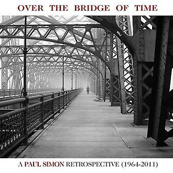 Paul Simon - Over the Bridge of Time: Paul Simon Retrospective [CD] USA import