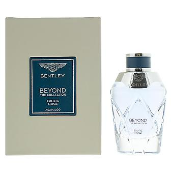 Bentley Beyond The Collection Exotic Musk Acapulco Eau de Parfum 100ml Unisex