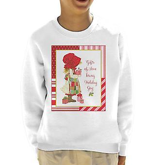Holly Hobbie julegaver af kærlighed Bring Holiday Joy Kid's Sweatshirt