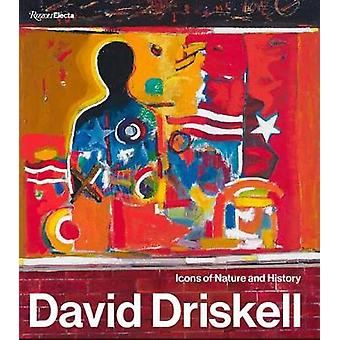 David Driskell Icons of Nature and History