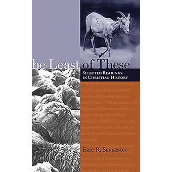 The Least of These by Eric R Severson - 9781498210416 Book