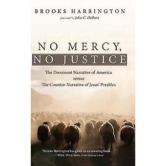 No Mercy - No Justice by Brooks Harrington - 9781532645839 Book