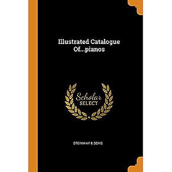 Catálogo ilustrado de... Pianos