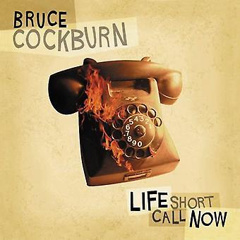 Bruce Cockburn - importation USA Life Short Call Now [CD]