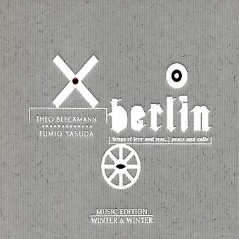 Bleckman/Yasuda - Berlin: Songs of Love and War, Peace and Exile [CD] USA import