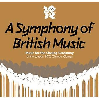 Symphony of British Music - Music for the Closing Ceremony of the London 2012 [CD] USA import
