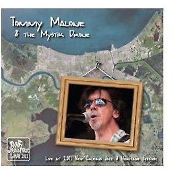 Malone, Tommy  & Mystik Drone - Live at Jazz Fest 2011 [CD] USA import