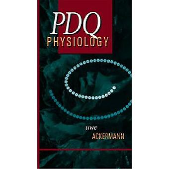 PDQ Physiology by Uwe Ackermann - 9781550091489 Book