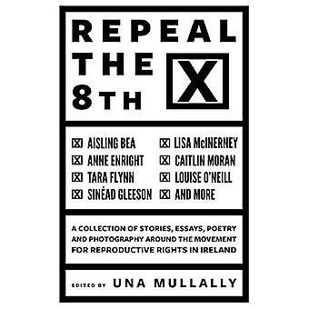 Upphäva 8th av Una Mullally - 9781783525164 bok