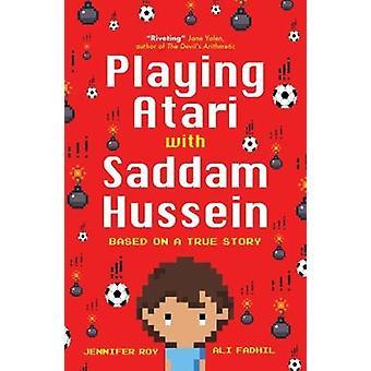 Spielen Atari mit Saddam Hussein - basierend auf einer wahren Geschichte von A zu spielen