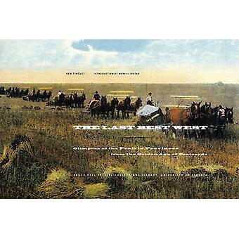 Le Last Best West - aperçus des Provinces des Prairies de l'or