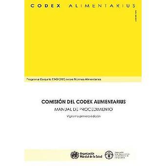 Manuel de procédure du Codex Alimentarius Commission (21ème) par la nourriture