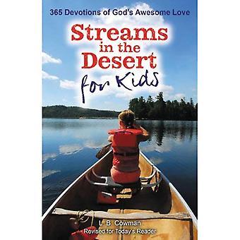 Streams in de woestijn voor kinderen: 365 devoties van Gods Awesome liefde