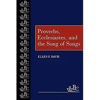 Proverbs, Ecclesiastes and the Song of Songs (Westminster Bible Companion)