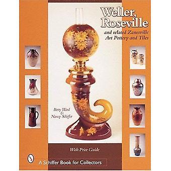 Weller, Roseville et Zanesville connexes Art poteries et carreaux (Schiffer Book pour les collectionneurs)