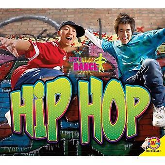 Hip Hop (Let's Dance)