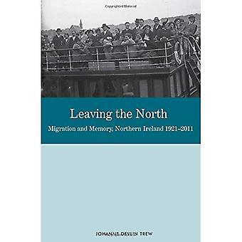 Verlaten van het noorden: migratie en geheugen, Noord-Ierland 1921-2011