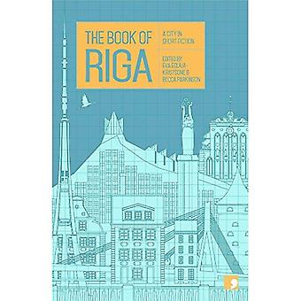 The Book of Riga: A City in Short Fiction (Reading the City)
