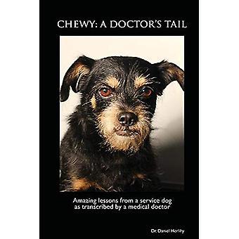 Zäh: Ein Arzt Tail: Lehren aus einem Servicehund erstaunlich, wie ein Arzt transkribiert