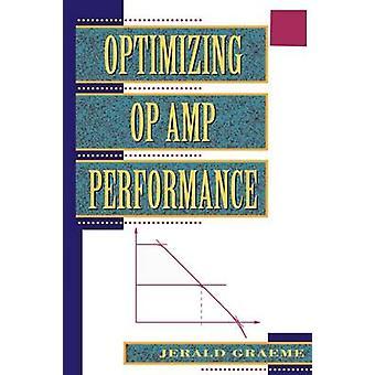 Optimizing Op Amp Performance by Graeme & Jerald G.