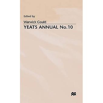 Yeats Annual No 10 by Gould