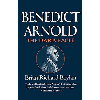 Benedict Arnold die Dunkelheit von Boylan & Brian Richard Adler