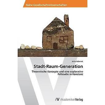 StadtRaumGeneration av Adamek Julia